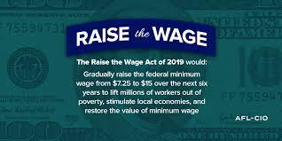 Raise the Wage Act of 2019 facts.